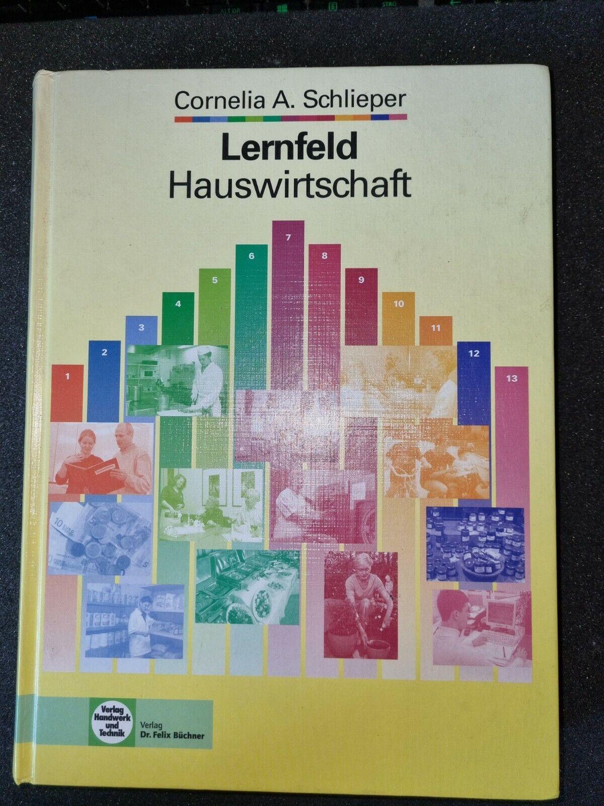 Lernfeld Hauswirtschaft - Cornelia A. Schlieper - Cornelia A. Schöieper