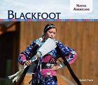 Blackfoot by Sarah Tieck (Hardback, 2015)