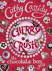 Cherry Crush by Cathy Cassidy (Hardback, 2010)