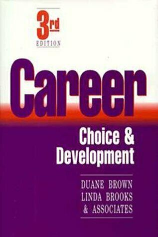 Career Choice and Development by Brown, Duane