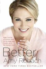 Better: How I Let Go of Control, Held On to Hope, and Found Joy in My Darkest Ho