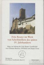 Fritz Reuter im Werk von Schriftstellern des späten 19. Jahrhunderts: Bunner