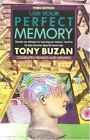 Use Your Perfect Memory : Dramatic New Techniques for Improving Your Memory by Tony Buzan (1991, Paperback, Revised)