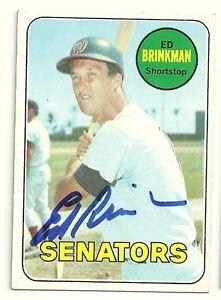Ed Brinkman Signed Autographed 1969 Topps Baseball Card d. 2008 Washington Senators