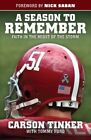 A Season to Remember: Faith in the Midst of the Storm by Carson Tinker (Paperback / softback, 2014)
