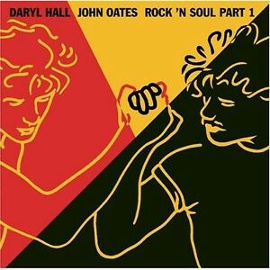 Daryl-Hall-amp-John-Oates-Hall-amp-Oates-Rock-N-Soul-Part-1-New-CD-Bonus-Tracks