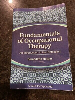Fundamentals Of Occupational Therapy An Introduction To The Profession Ebay