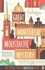 The Great Mortdecai Moustache Mystery: The Fourth Charlie Mortdecai Novel by Kyril Bonfiglioli (Paperback, 2014)