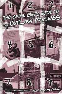 Crime-Buffs-Guide-to-the-Outlaw-Rockies-Crime-Buffs-Guides-by-Ron-Franscell