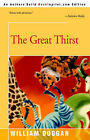 The Great Thirst by William R Duggan (Paperback / softback, 2002)