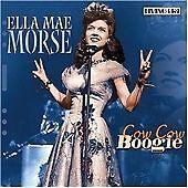 Ella Mae Morse : Cow Cow Boogie CD (2004)