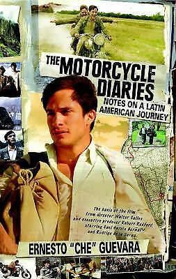 The Motorcycle Diaries : Notes on a Latin American Journey Che Guevara