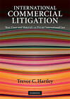 International Commercial Litigation: Text, Cases and Materials on Private International Law by Trevor C. Hartley (Paperback, 2009)
