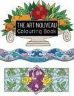 The Art Nouveau Colouring Book: Large and Small Projects to Enjoy by Judy Balchin (Paperback, 2014)