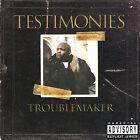 Testimonies [PA] by Troublemaker (CD, Nov-2006, RnD Distribution)