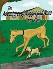 The Adventures of Nugget and Nora: Home Alone by Cassie Moore (Paperback / softback, 2014)