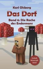 Das Dorf: Das Dorf Band 6: Die Rache des Endermans by Karl Olsberg (2015,...