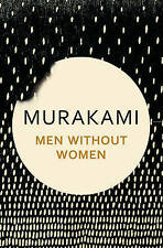 Men Without Women: Stories by Haruki Murakami (Hardback, 2017)