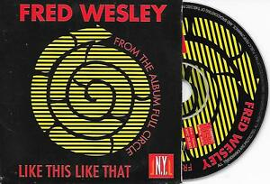 FRED-WESLEY-Like-this-Like-that-CD-SINGLE-3TR-Benelux-Cardsleeve-1998-Funk