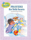 Prayers for Little Hearts by Tyndale House Publishers(Hardback)