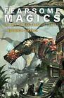 Fearsome Magics by Christopher Priest, Garth Nix, Frances Hardinge, K. J. Parker (Paperback, 2014)