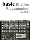 Basic Rhythm Programming by Mark Roberts (Paperback, 2003)