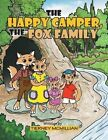 THE Happy Camper, the Fox Family by TIERNEY MCMILLIAN (Paperback, 2013)