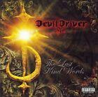The Last Kind Words [PA] by DevilDriver (CD, Jun-2007, Roadrunner Records)