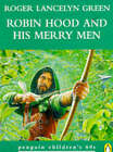 Robin Hood and His Merry Men by Dr Roger Lancelyn Green (Paperback, 1996)