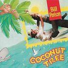 Coconut Tree by Bill Perison (CD, Mar-2011, Audio & Video Labs, Inc.)
