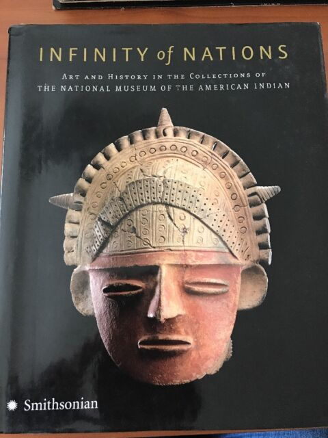 NATIONAL MUSEUM OF THE AMERICAN INDIAN - Infinity of Nations: 1st Printing B24