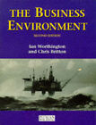 The Business Environment by Ian Worthington, Chris Britton (Paperback, 1997)