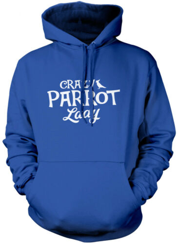 Parrot Lover Pet Owner Gift Unisex Hoodie Crazy Parrot Lady