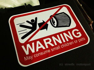 May Consume small children or pets cold air intake sticker WARNING POD FILTER