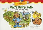 Cat's Fairy Tale: A Cat and Dog Story by Rozanne Lanczak Williams (Paperback / softback, 2006)