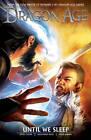 Dragon Age Volume 3: Until We Sleep by David Gaider, Alexander Freed (Hardback, 2013)