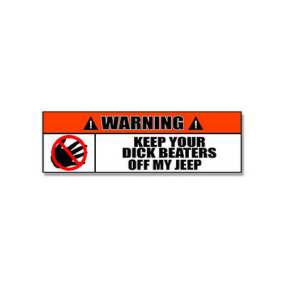 004 Quad Warning Sign Stickers Keep Your Dick Beaters Off My Quad *2 PACK*