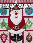 Holly Jolly Ornamental Applique by Becky Campbell (Paperback / softback, 2016)