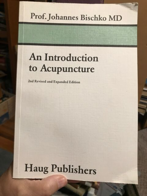 An Introduction to Acupuncture by Johannes Bischko / 2nd Revised Ed /1985