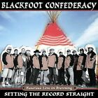 Setting the Record Straight by Blackfoot Confederacy (CD, Mar-2005, Canyon Records)
