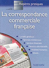 La Correspondance Commerciale Francaise (Reperes Pratiques)-ExLibrary