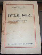 UGO FRITTELLI: FAVOLISTI TOSCANI - 1930 - con introduzione e note - Figline