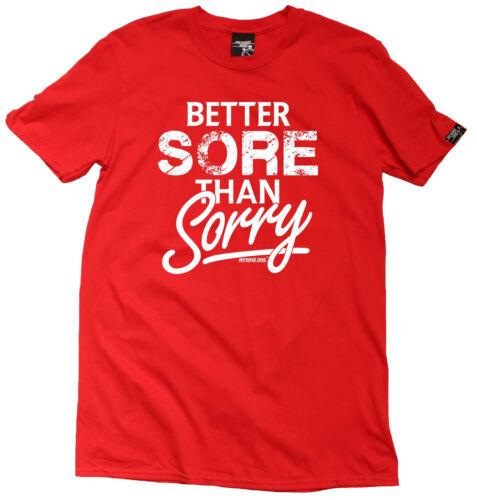 Better Sore Than Sorry MENS T-SHIRT training birthday funny gift running runner