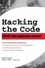 Hacking the Code: ASP.NET Web Application Security, Mark Burnett, Good Books