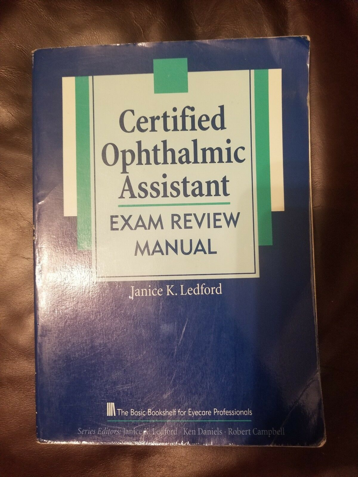 Certified Ophthalmic Assistant Exam Review Manual by Janice K. Ledford  (2012, Paperback) | eBay