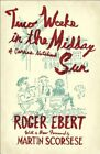 Two Weeks in the Midday Sun: A Cannes Notebook by Roger Ebert (Paperback, 2016)