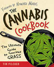 The Cannabis Cookbook: The Ultimate Guide to Gourmet Grass by Tom Pilcher (Paperback, 2007)