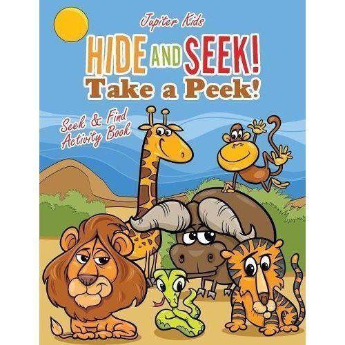 Hide and Seek! Take a Peek! Seek & Find Activity Book by Jupiter Kids...