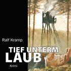 Tief unterm Laub von Ralf Kramp (2006)