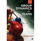 Group Dynamics for Teams by Daniel J. Levi (Paperback, 2016)